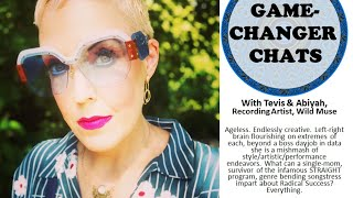 Game-Changer Chats: Tevis & Abiyah, Recording Artist/Wild Muse