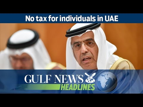No tax for individuals in UAE - GN Headlines