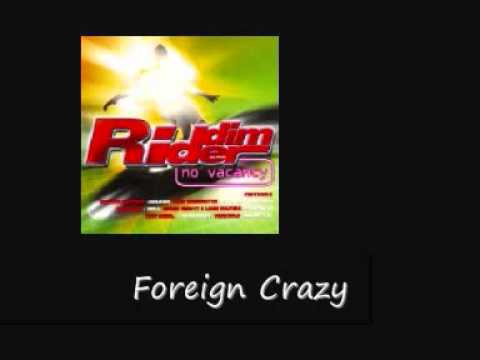 Tony Rebel Foreign Crazy No Vacancy Riddim