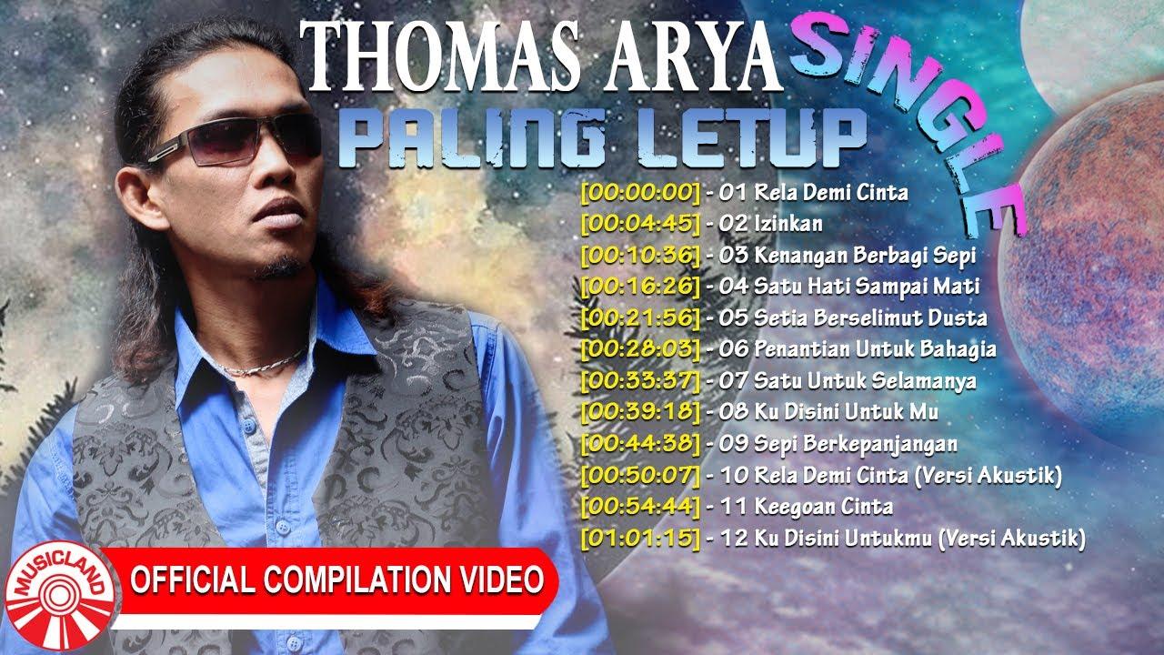 Thomas Arya Single Paling Letup! [Official Compilation Video HD]