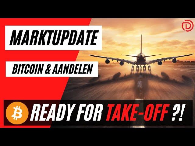 Bitcoin Ready For Take-Off ??! | Live Koers Update Bitcoin & Aandelen !