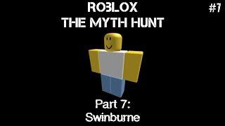Proprietà Swinburne . ROBLOX La caccia mito parte 7