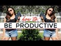 How to Have a Productive Summer | 6 Ways to Be Productive