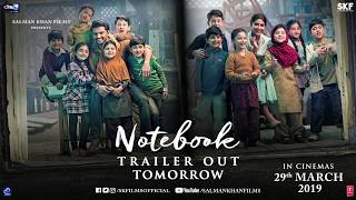Notebook | Trailer Out Tomorrow | Zaheer Iqbal | Pranutan Bahl | Nitin Kakkar | 29th March 2019