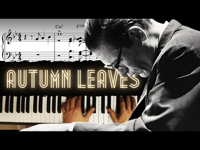 Autumn Leaves - Advanced (Bill Evans' Style) │Jazz Piano Lesson #35