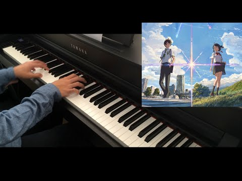 Kimi no Na wa. (Your Name.) OP / 君の名は. オープニング: RADWIMPS - 夢灯籠 / Yumetourou Piano Cover