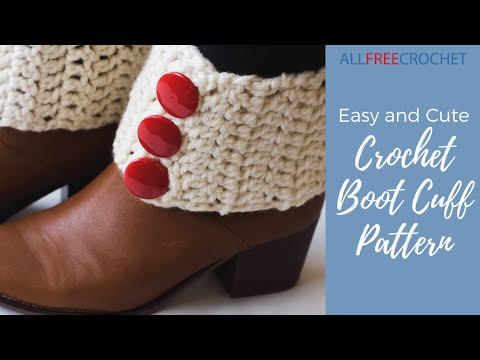 Easy And Cute Crochet Boot Cuff Pattern Youtube