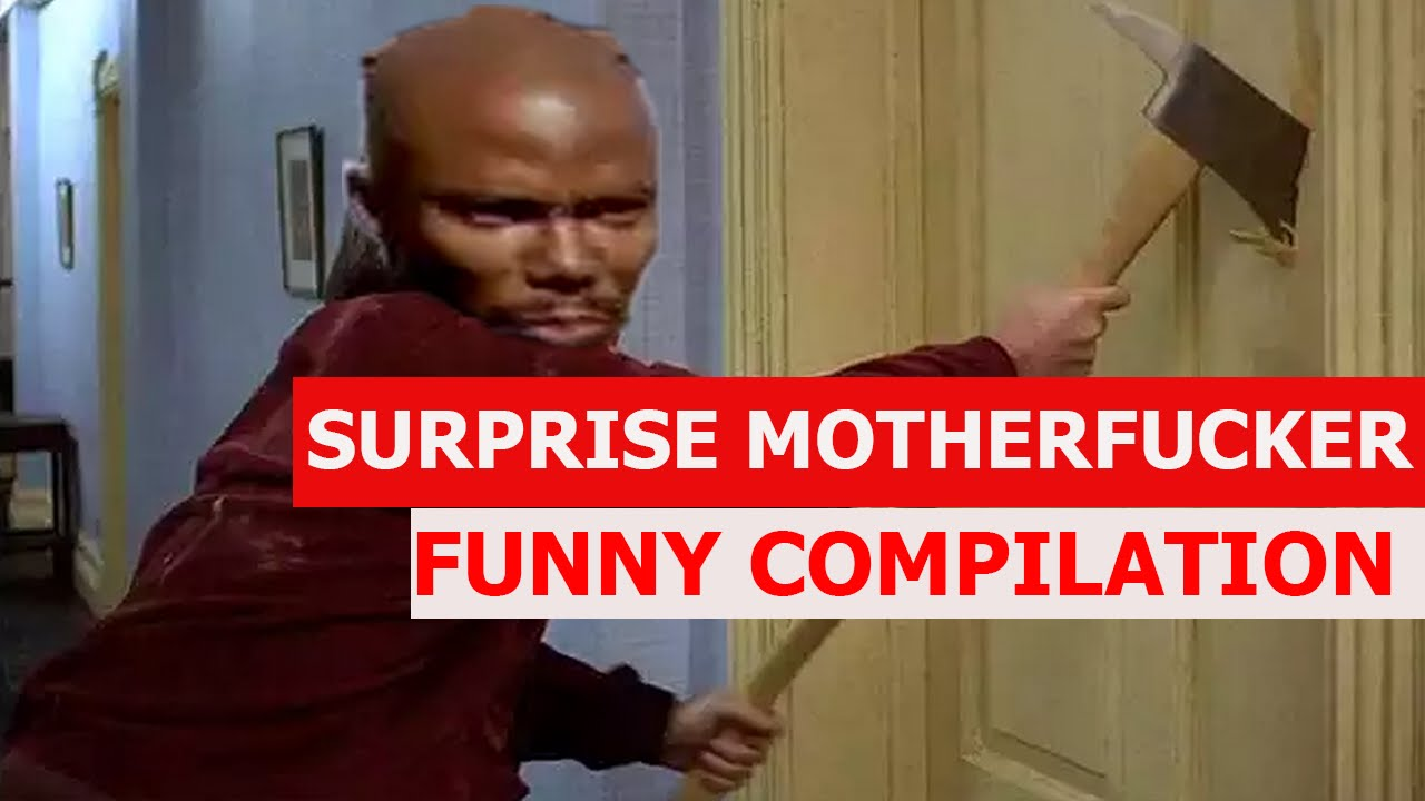 surprise motherf**ker