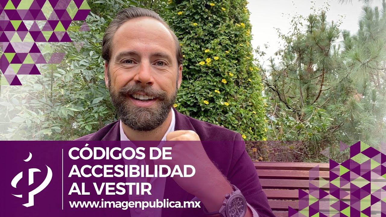 Códigos de accesibilidad al vestir - Alvaro Gordoa - Colegio de Imagen Pública