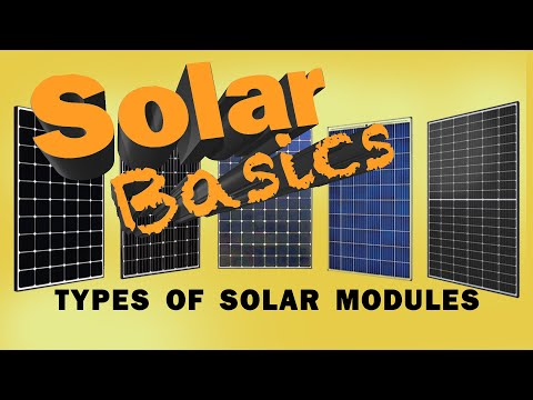 What are the different types of solar modules?
