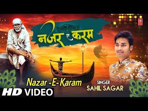 Nazar E Karam I SAHIL SAGAR I New Sai Bhajan I Full HD Video Song