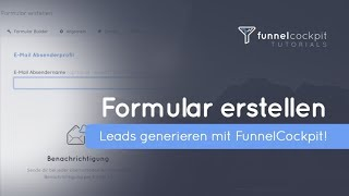 Smarte Formulare erstellen | Leads generieren mit FunnelCockpit