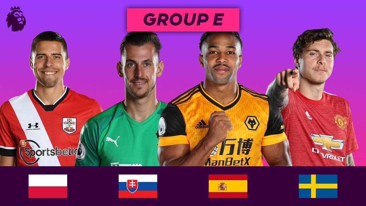 Premier League Stars at Euro 2020 | Group E | Bednarek, Dúbravka, Traoré, Lindelöf