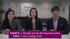 Is It Necessary to Add a Life Insurance Policy to a Living Trust?  | #AskAmity Episode 12
