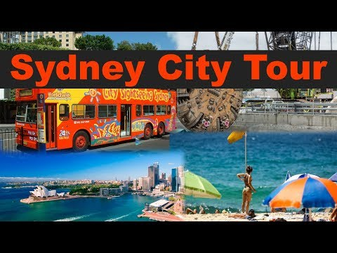 Sydney city tour | Sydney City Video Guide | Sydney City Bus Tour - Australia 2018
