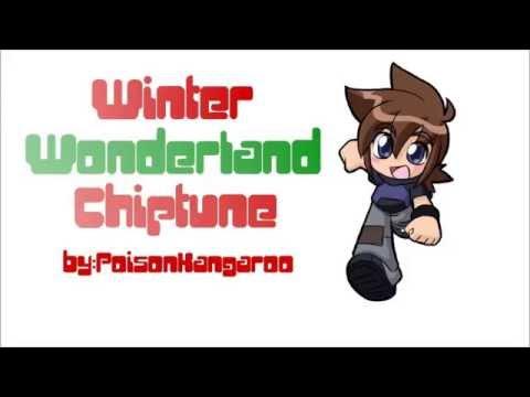 8-Bit Winter Wonderland Chiptune By: PoisonKangaroo