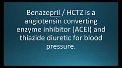 How to pronounce benazepril / HCTZ (Lotensin HCT) (Memorizing Pharmacology Flashcard)