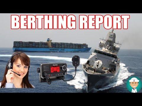 Berthing Report VHF Communication