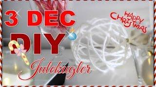 ❤ 3 Dec 2014 | DIY julepynt | LesleyB4beauty ❤