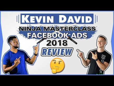 Kevin David 🔥Facebook Ads Ninja Masterclass 👀IN-DEPTH REVIEW: WHAT YOU NEED TO KNOW BEFORE You BUY