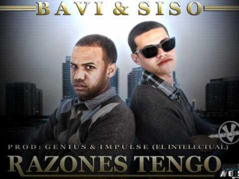 Bavi & Sizo   Razones Tengo Prod By Geniuz