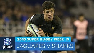 HIGHLIGHTS: 2018 Super Rugby Week 15: Jaguares v Sharks