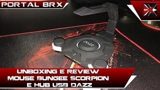 Unboxing e Review Mouse Bungee Scorpion e Hub USB DAZZ Portal BRX PT-BR