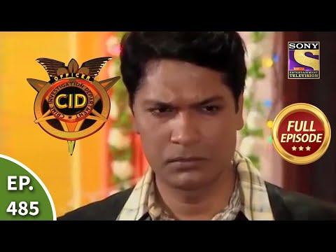 CID - सीआईडी - Ep 485 - The Case Of The Uninvited Guest  - Full Episode
