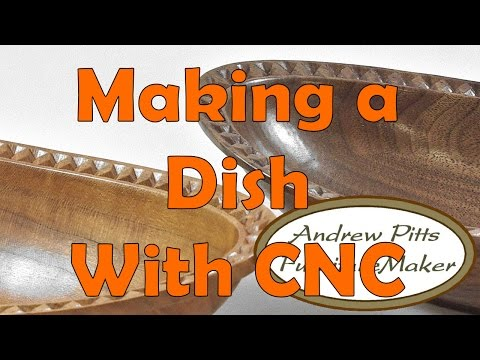 Making a Dish on a ShopBot: Andrew Pitts~FurnitureMaker