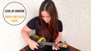 Twenty One Pilots - Level Of Concern (Ukulele Cover by naDINO)