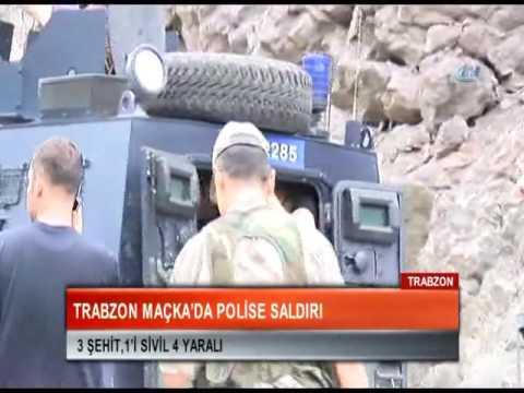 Kanal G - Trabzon Maçka'da Polise Hain Saldırı