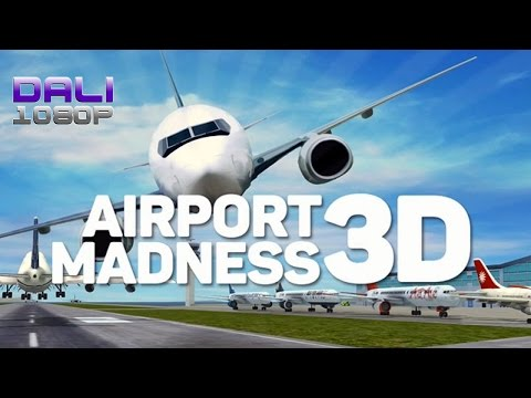 Airport Madness 3D PC Gameplay 60fps 1080p