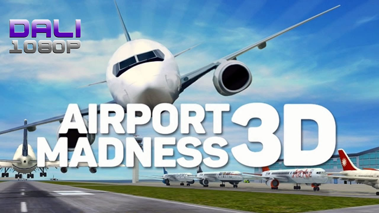 airport madness 3d full free download