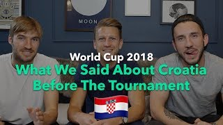 WHAT WE SAID ABOUT CROATIA BEFORE THE WORLD CUP STARTED