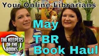 May TBR Book Haul | The Keepers of the Books