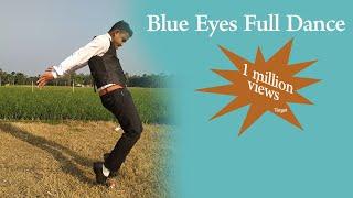 Blue Eyes Full Video Song New In 2020 || Yo yo honey Singh dance style ||Best Dance - Blue Eyes