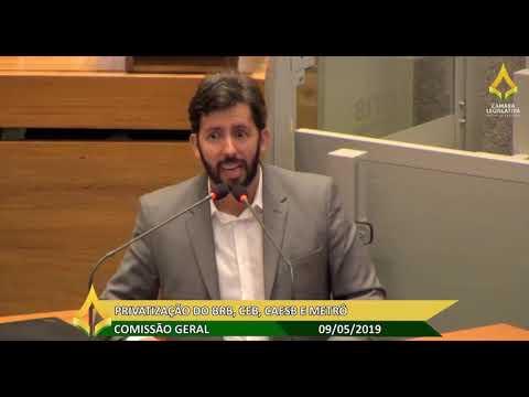 Comissão Geral - Privatização do BRB, CEB, CAESB e METRÔ - 09/05
