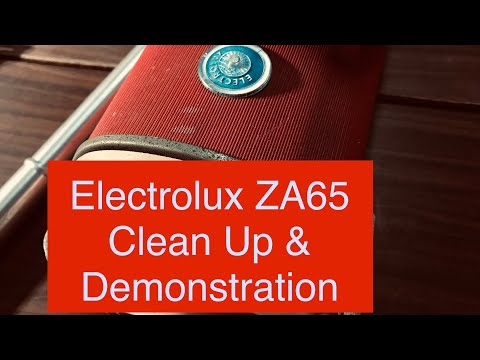 Electrolux ZA65, Clean Up & Demonstration