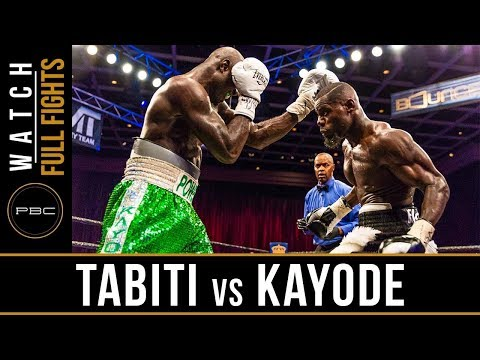 Tabiti vs Kayode FULL FIGHT: May 11, 2018 - PBC on BOUNCE