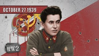 Stalin's Murderous Adventures - WW2 - 009 October 27 1939