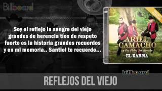 Ariel camacho - reflejos del viejo (letra)(estreno)(julio)(lo mas nuevo) 2015 hd
