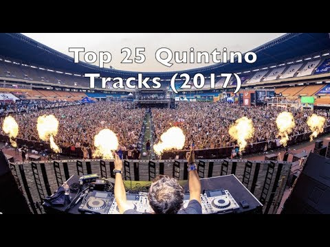 [Top 25] Best Quintino Tracks [2017]