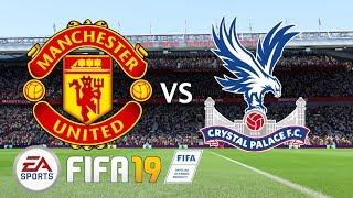 Manchester United vs Crystal Palace - Premier League 2019/20 Season - FIFA 19