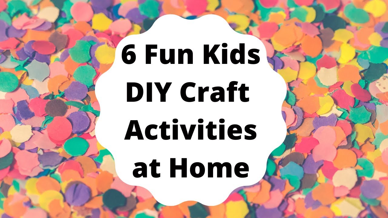 KIDS ACTIVITIES AT HOME | Six Fun Craft Activities for Kids | Easy Paper Craft Ideas