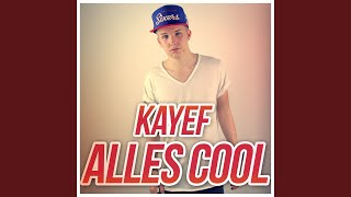 KAYEF (Alles cool)