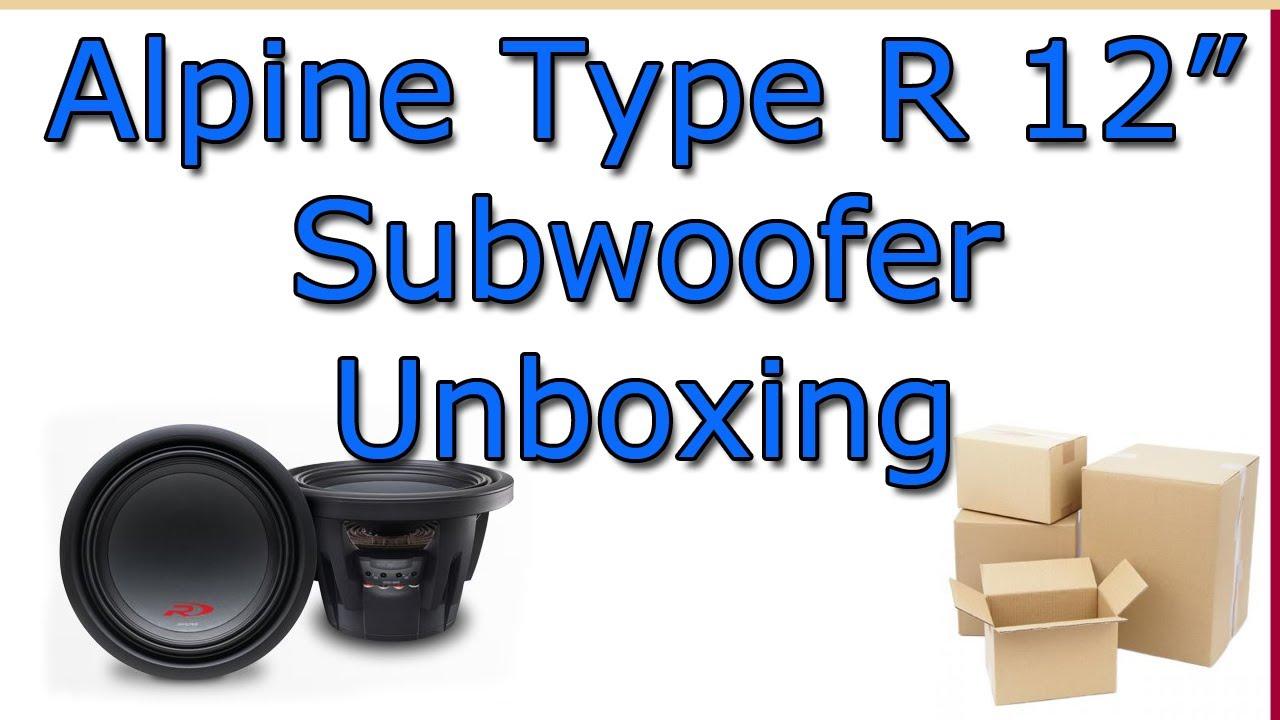 Alpine Type R 12 U0026quot  Swr-1243d Subwoofer Unboxing