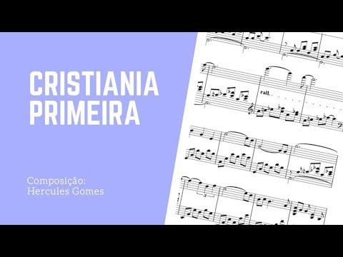 "<span class=""title"">CRISTIANIA PRIMEIRA (Hercules Gomes) - VIDEO-PARTITURA</span>"