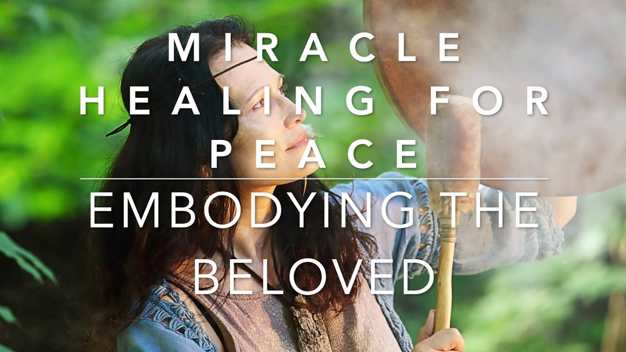 Miracle Healing for Peace - Alignment with Higher Self - balancing body and brain alchemy