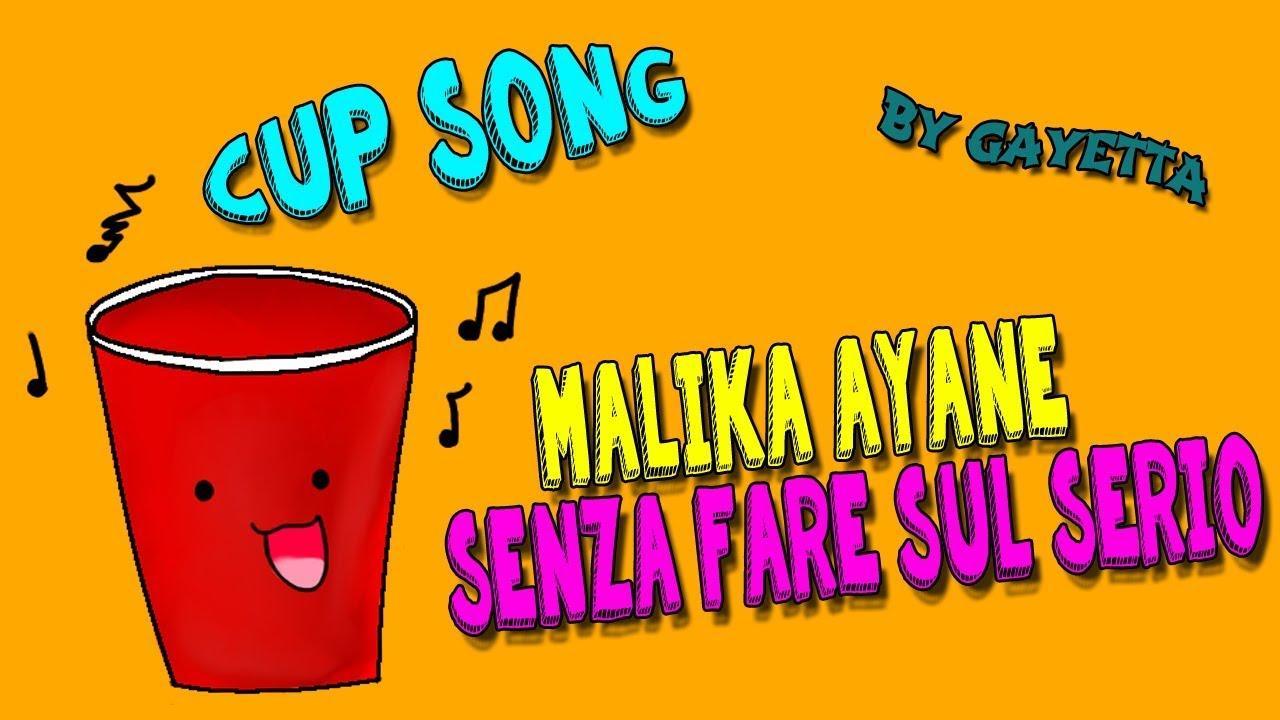 Cup Song | Malika Ayane - Senza Fare Sul Serio | w/Mia Sorella