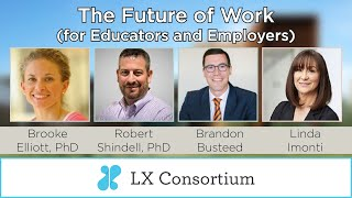 The Future of Work Panel Discussion with an All-Star Panel Representing Industry and Higher Ed